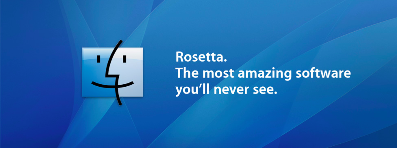 Rosetta. The most amazing software you'll never see